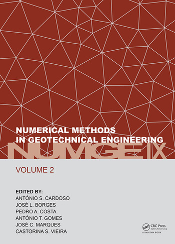 Numerical Methods in Geotechnical Engineering IX, Volume 2 Proceedings of the 9th European Conference on Numerical Methods in Geotechnical Engineering (NUMGE 2018), June 25-27, 2018, Porto, Portugal book cover
