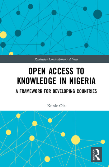 Open Access to Knowledge in Nigeria A Framework for Developing Countries book cover