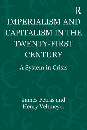 Imperialism and Capitalism in the Twenty-First Century A System in Crisis book cover