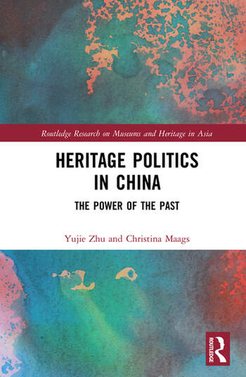 Heritage Politics in China The Power of the Past book cover