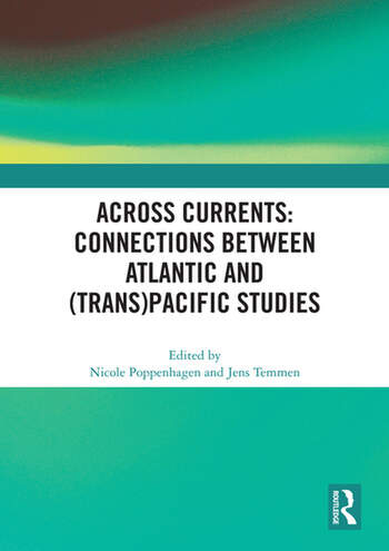 Across Currents: Connections Between Atlantic and (Trans)Pacific Studies book cover