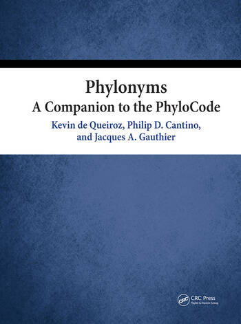 Phylonyms A Companion to the PhyloCode book cover
