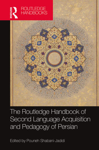The Routledge Handbook of Second Language Acquisition and Pedagogy of Persian book cover
