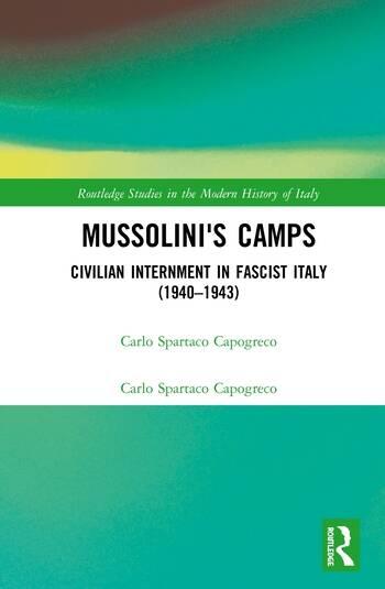 Mussolini's Camps Civilian Internment in Fascist Italy (1940-1943) book cover