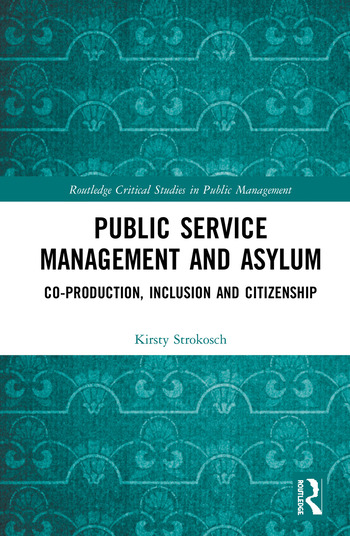 Public Service Management and Asylum Co-production, Inclusion and Citizenship book cover