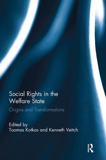 Social Rights in the Welfare State Origins and Transformations book cover