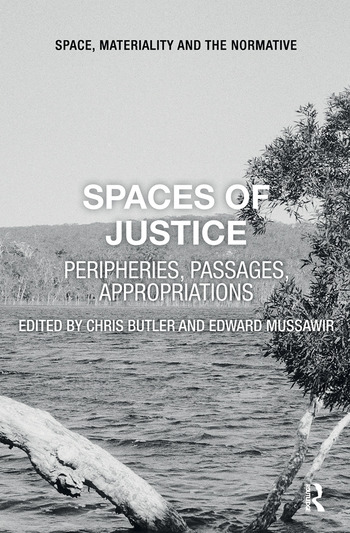 Spaces of Justice Peripheries, Passages, Appropriations book cover
