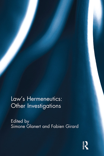 Law's Hermeneutics Other Investigations book cover