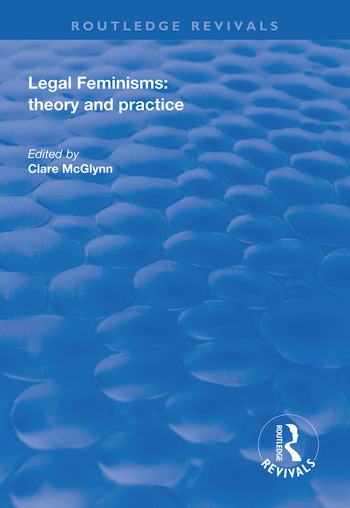Legal Feminisms Theory and Practice book cover