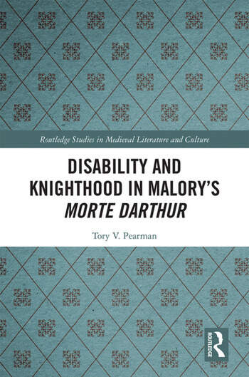 Disability and Knighthood in Malory's Morte Darthur book cover