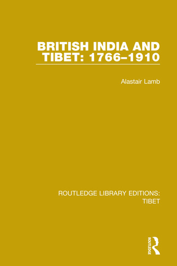 British India and Tibet: 1766-1910 book cover