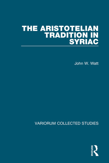 The Aristotelian Tradition in Syriac book cover