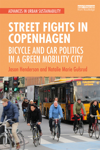 Street Fights in Copenhagen Bicycle and Car Politics in a Green Mobility City book cover