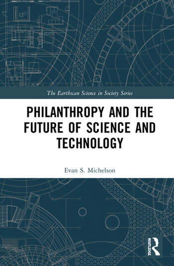 Philanthropy and the Future of Science and Technology book cover