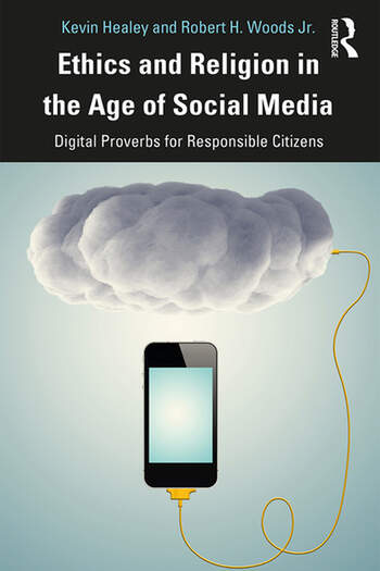 Ethics and Religion in the Age of Social Media Digital Proverbs for Responsible Citizens book cover