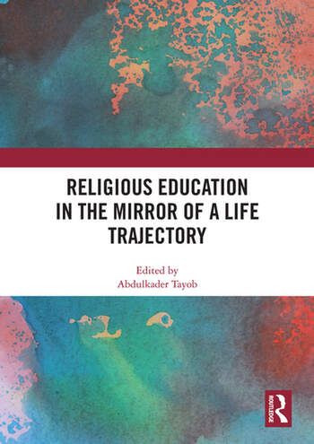 Religious Education in the Mirror of a Life Trajectory book cover