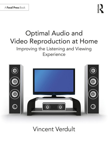 Optimal Audio and Video Reproduction at Home Improving the Listening and Viewing Experience book cover