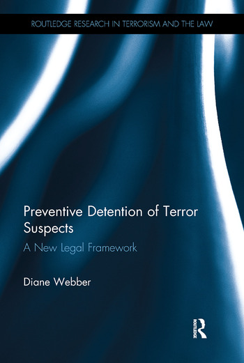 Preventive Detention of Terror Suspects A New Legal Framework book cover