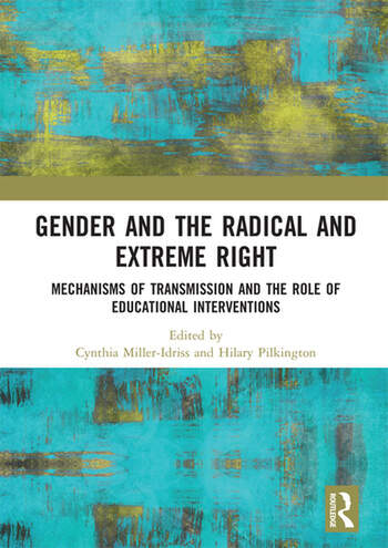 Gender and the Radical and Extreme Right Mechanisms of Transmission and the Role of Educational Interventions book cover