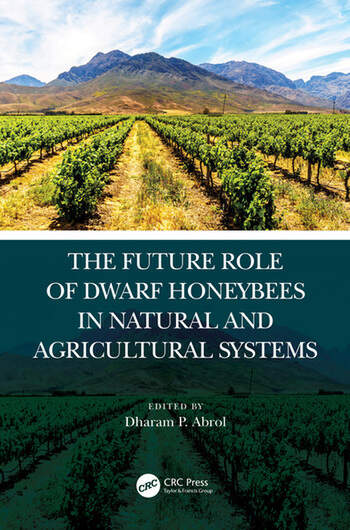 The Future Role of Dwarf Honey Bee in Natural and Agricultural Systems book cover