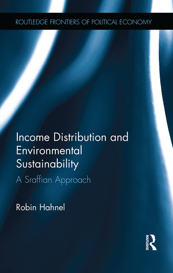 Income Distribution and Environmental Sustainability A Sraffian Approach book cover