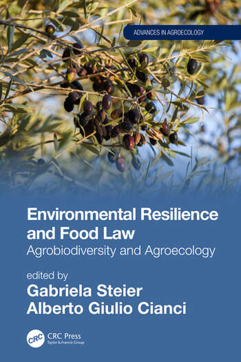 Environmental Resilience and Food Law Agrobiodiversity and Agroecology book cover