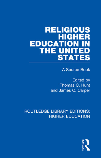 Religious Higher Education in the United States A Source Book book cover