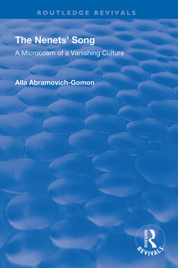 The Nenets' Song A Microcosm of a Vanishing Culture book cover