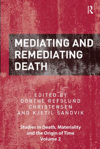 Mediating and Remediating Death book cover