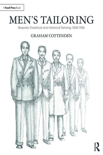Men's Tailoring Bespoke, Theatrical and Historical Tailoring 1830-1950 book cover