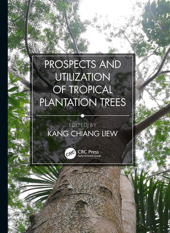 Prospects and Utilization of Tropical Plantation Trees book cover