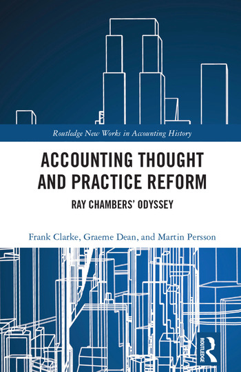 Accounting Thought and Practice Reform Ray Chambers' Odyssey book cover