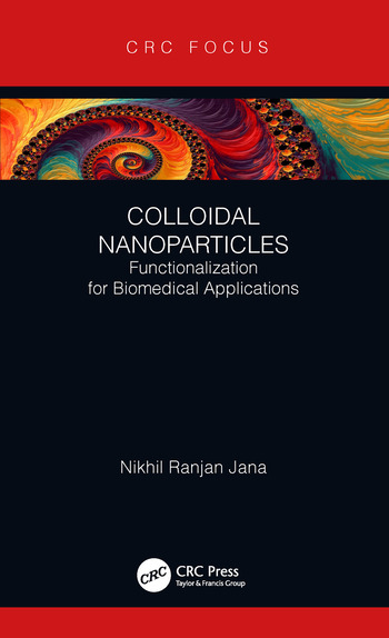 Colloidal Nanoparticles Functionalization for Biomedical Applications book cover