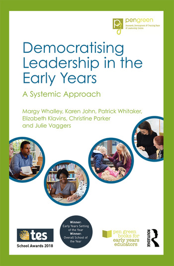 Democratising Leadership in the Early Years A Systemic Approach book cover