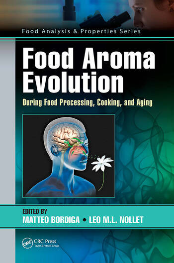 Food Aroma Evolution During Food Processing, Cooking, and Aging book cover