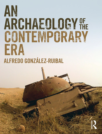 An Archaeology of the Contemporary Era The Age of Destruction book cover