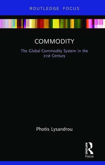 Commodity The Global Commodity System in the 21st Century book cover