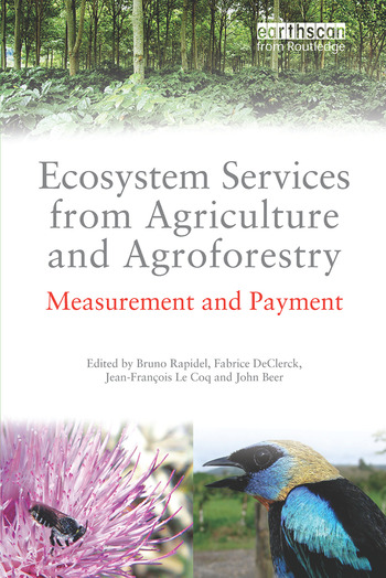 Ecosystem Services from Agriculture and Agroforestry Measurement and Payment book cover