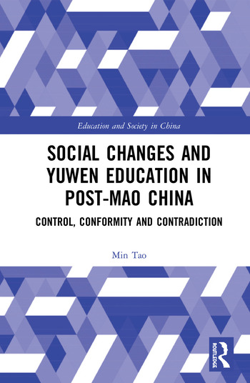 Social Changes and Yuwen Education in Post-Mao China Control, Conformity and Contradiction book cover