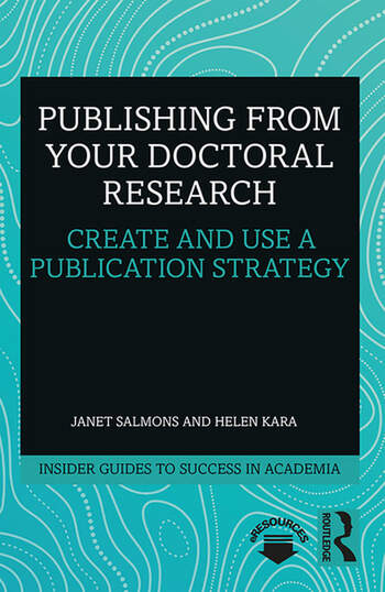 Publishing from your Doctoral Research Create and Use a Publication Strategy book cover