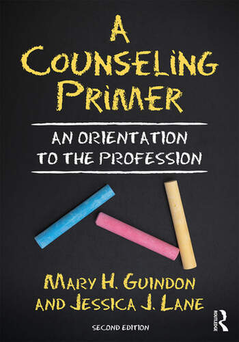 A Counseling Primer An Orientation to the Profession book cover
