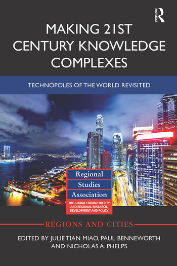 Making 21st Century Knowledge Complexes Technopoles of the world revisited book cover