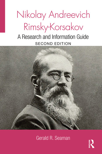 Nikolay Andreevich Rimsky-Korsakov A Research and Information Guide book cover