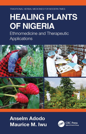 Healing Plants of Nigeria Ethnomedicine and Therapeutic Applications book cover