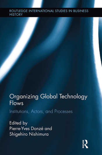 Organizing Global Technology Flows Institutions, Actors, and Processes book cover