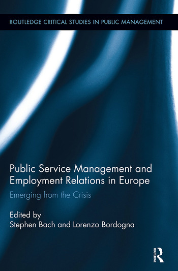 Public Service Management and Employment Relations in Europe Emerging from the Crisis book cover