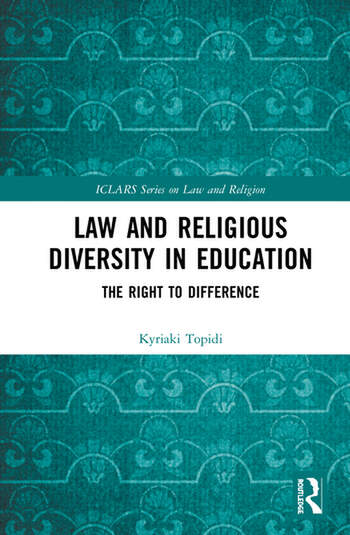 Law and Religious Diversity in Education The Right to Difference book cover