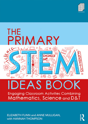 The Primary STEM Ideas Book Engaging Classroom Activities Combining Mathematics, Science and D&T book cover