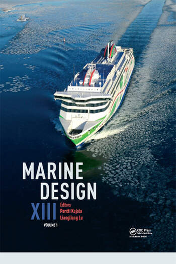 Marine Design XIII, Volume 1 Proceedings of the 13th International Marine Design Conference (IMDC 2018), June 10-14, 2018, Helsinki, Finland book cover