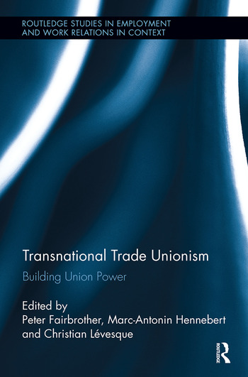 Transnational Trade Unionism Building Union Power book cover